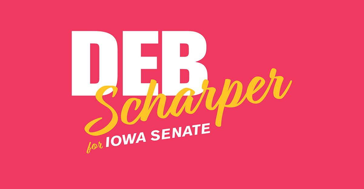 Deb Scharper for Iowa Senate